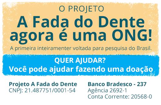 Saiba como doar ao Projeto Fada do Dente